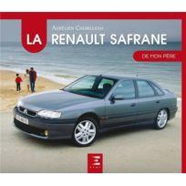 Etai - La Renault Safrane de mon père