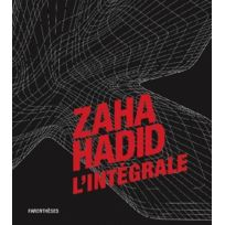 Parentheses - Zaha Hadid ; l'intégrale