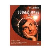 Bragelonne - Douglas Adams - Une biographie