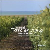 Pc - Ile de Ré, terre de vignes ; land of the vine
