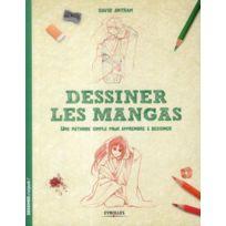 Eyrolles - dessiner les mangas ; une méthode simple pour apprendre à dessiner
