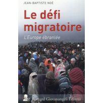 Giovanangeli - le défi migratoire ; l'Europe ébranlée