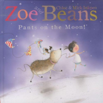 Macmillan - Zoe And Beans: Pants On The Moon
