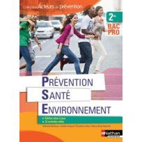 Nathan - prévention santé environnement ; 2nde ; bac pro ; livre de l'élève édition 2016