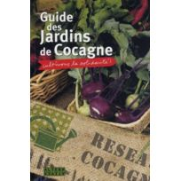 Alternatives - guide des jardins de Cocagne ; cultivons la solidarité