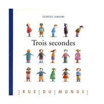 Rue Du Monde - Trois secondes