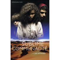 Actes Sud Junior - la sublime communauté tome 1 ; les affamés
