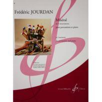 Billaudot Gerard Editions - Minéral en 3 mouvements - Frédéric Jourdan - pour percussions et piano