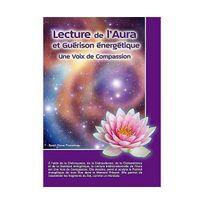 Atma - Lecture de l'Aura et Guérison énergétique - Une Voix de Compassion