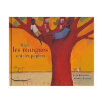 Rue Du Monde - Même les mangues ont des papiers