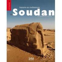 Bleu Autour - histoire et civilisations du Soudan ; de la préhistoire à nos jours