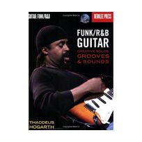 Hal Leonard - Funk/R&B Guitar Creative Solos, Grooves & Sounds Book And Cd, Gtr Bo