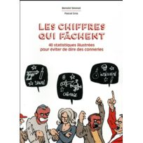 Hachette Comics - les chiffres qui fâchent ; 40 statistiques illustrées pour arrêter de dire des conneries