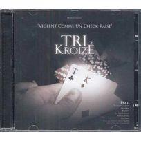 - Tri Kroizé - Violent comme un check raise Boitier cristal