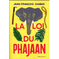 Didier Jeunesse - La loi du Phajaan