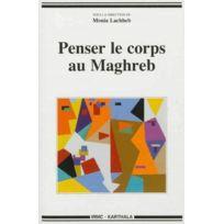 Karthala - Penser le corps au Maghreb