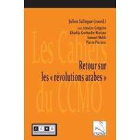 Editions Du Cygne - Retour sur les revolutions arabes