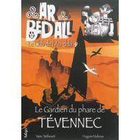 Beluga - ar bed all ; le club de l'au-delà tome 3 ; le gardien du phare de Tevennec