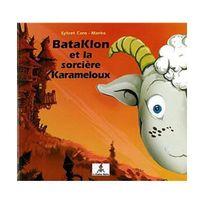 Le Lutin Malin - BataKlon et la sorcière Karameloux