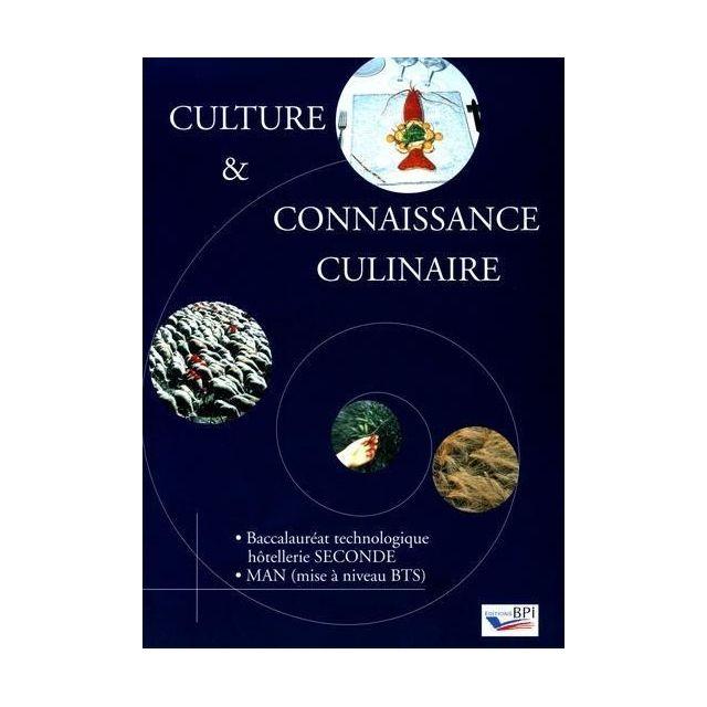 Bpi - culture et connaissance culinaire ; bac technologique hôtellerie ; 2nde Man ; Bts