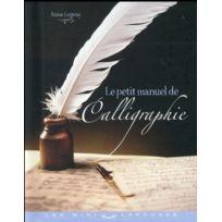 Larousse - Le petit manuel de la calligraphie