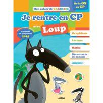 Editions Auzou - Cahier de vacances : Je rentre au Cp avec Loup