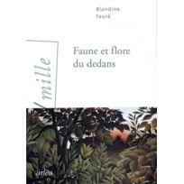 Arlea - Faune et flore du dedans