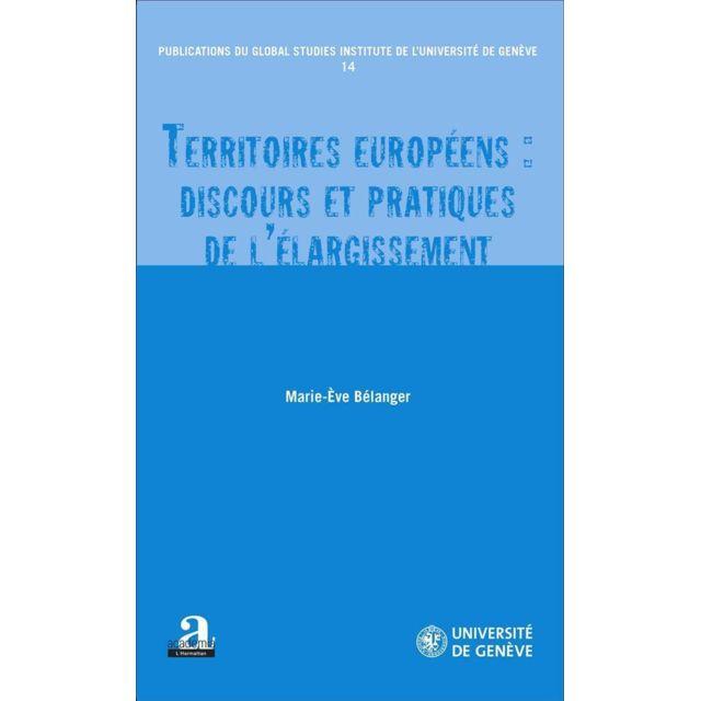 Academia - territoires européens : discours et pratiques de l'élargissement