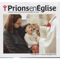 Bayard Presse - Prions En Eglise N.374 ; février 2018