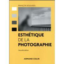 Armand Colin - esthétique de la photographie 2e édition