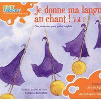 - Patricia Johnston - Je donne ma langue au chant Vol. 2 - Chansons pour parler Anglais DigiPack