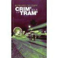 Gilletta - Crim' Sous Le Tram