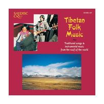 Saydisc - World Music - Tibetan Folk Music
