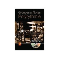 Play Music Publishing - Groupes de Notes & Polyrythmie à la Batterie Cd