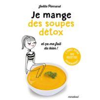 Marabout - Je mange des soupes détox et ça me fait du bien Livre, éditeur
