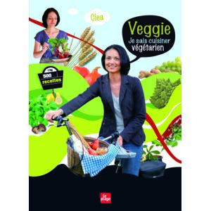 La Plage - Veggie - Je sais cuisiner végétarien Livre, éditeur