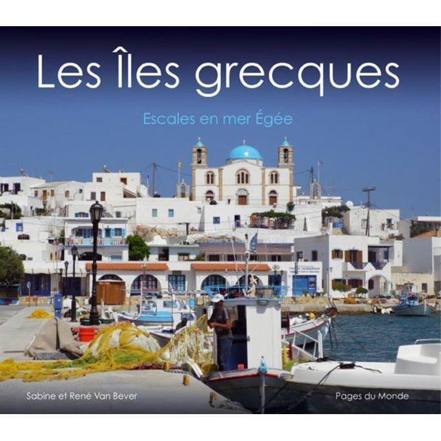 pages du monde les les grecques pas cher achat vente guides europe rueducommerce. Black Bedroom Furniture Sets. Home Design Ideas