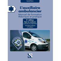 Setes - l'auxiliaire ambulancier ; manuel de formation théorique et pratique 4ème édition