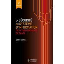 Ehesp - la sécurité du système d'information des établissements de santé 2e édition