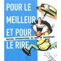 Editions Racine - pour le meilleur et pour le rire ; festival international du rire de Rochefort