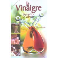 Grancher - le vinaigre, saveurs et vertus