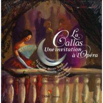 Didier Jeunesse - La Callas, une invitation à l'opéra