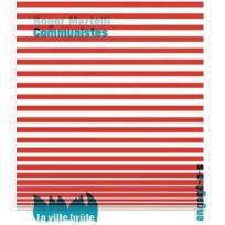 La Ville Brule - Communistes