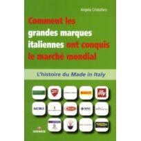 Gremese - comment les grandes marques italienne ont conquis le marché mondial ; l'histoire de made in Italy