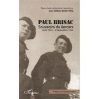 L'HARMATTAN - Paul Brisac ; souvenirs du Vercors ; août 1943- septembre 1944