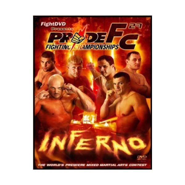 Fight Dvd - Pride Fighting Championships - 27: Inferno Import anglais