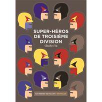 Aux Forges De Vulcain - super-héros de troisième division