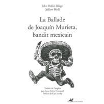 Anacharsis - la ballade de Joaquin Murieta, bandit mexicain