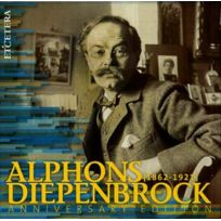 Etcetera - Alphons Diepenbrock - Intégrale des oeuvres orchestrales Coffret