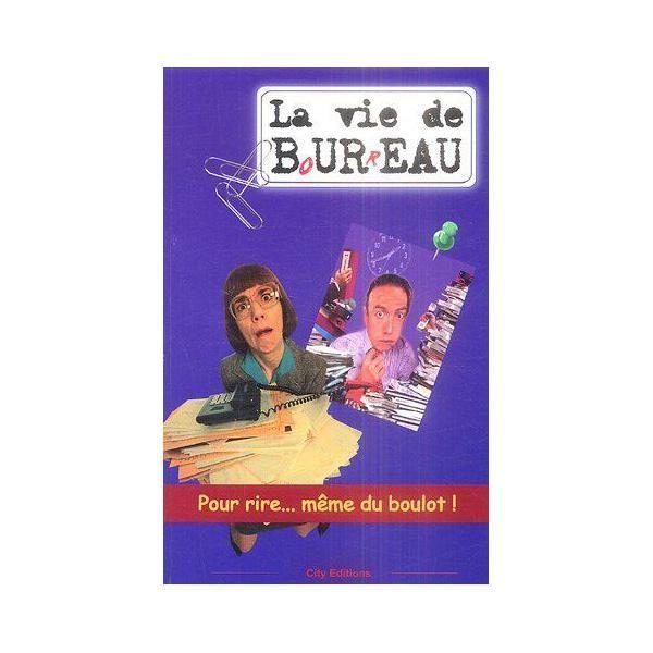 City Editions - La Vie de B o, u r, reau